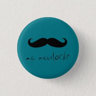 kein Schnurrbart Runder Button 3,2 Cm