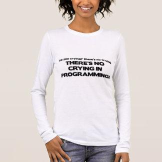 Kein Schreien bei der Programmierung Langarm T-Shirt