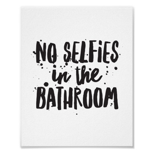 Kein selfies im badezimmer poster