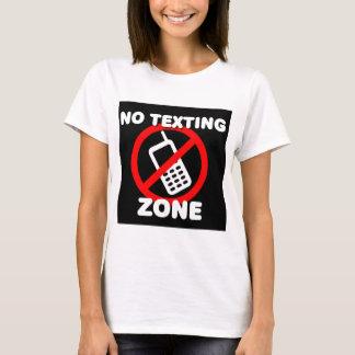 Kein simsen Sie Zone T-Shirt