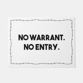 Keine Ermächtigung. Kein Eintritt. Türmatte