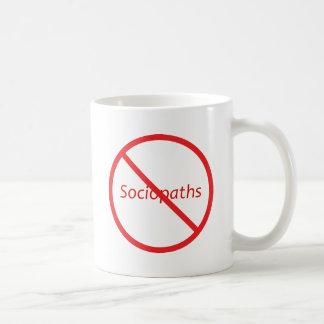 Keine Sociopaths! Tasse