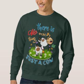 KEINE solche Sache wie GERADE EINE KUH Sweatshirt
