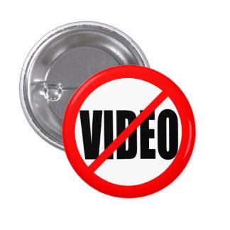 """""""KEINE VIDEO """" RUNDER BUTTON 2,5 CM"""