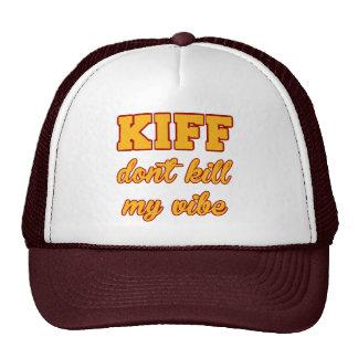 Kiff töten nicht meinen Vibe-Fernlastfahrer-Hut Trucker Caps