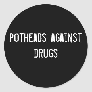 Kiffern gegen Drogen Runder Aufkleber