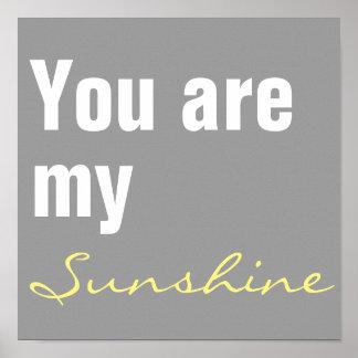 Kinderzimmer sind Sie mein Sonnenscheindruck Poster