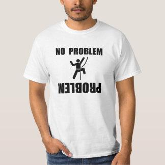Kletterndes Problem T-Shirt