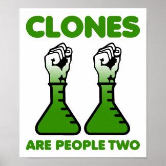 Klone sind lustiges Plakat der Leute-zwei