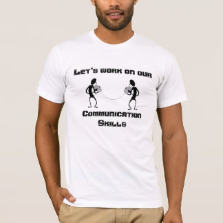 Kommunikations-Fähigkeiten T-Shirt