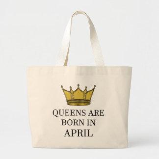 Königinnen sind im April geboren Jumbo Stoffbeutel