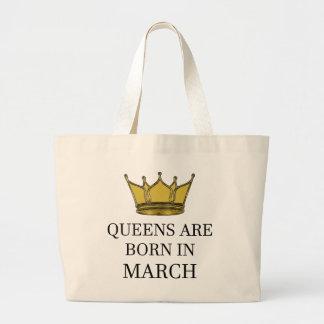 Königinnen sind im März geboren Jumbo Stoffbeutel