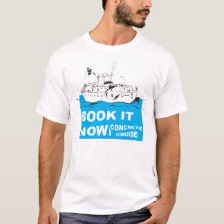 Konkrete Kreuzfahrt! T-Shirt