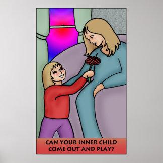 Können Ihr inneres Kind herauskommen und Spiel? Poster
