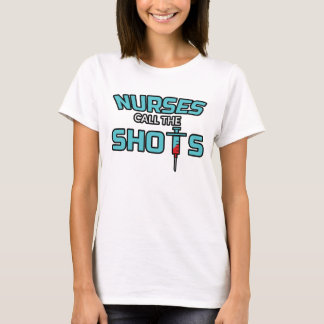 Krankenschwestern nennen die Schüsse - lustigen T-Shirt