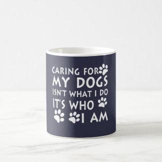 Kümmerte sich für meine Hunde Tasse