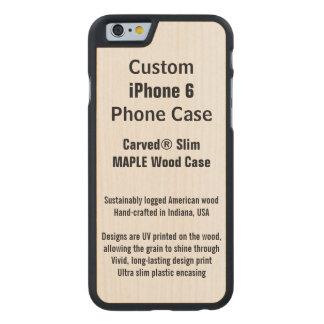 Kundenspezifischer iPhone 6 Ahorn-wirklicher Carved® iPhone 6 Hülle Ahorn