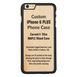 Kundenspezifischer iPhone 6 PLUSahorn-wirklicher Carved® Maple iPhone 6 Plus Hülle