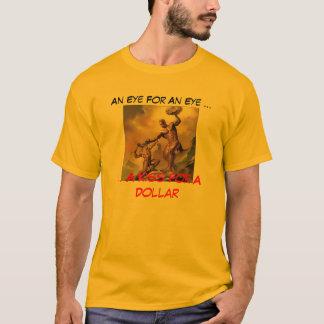 Kuss für einen Dollar T-Shirt