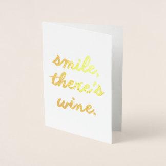 Lächeln dort ist Wein Folienkarte