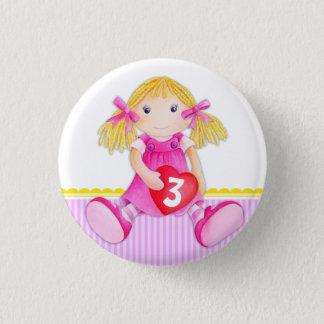 Lappenpuppen-Mädchenalter Runder Button 3,2 Cm