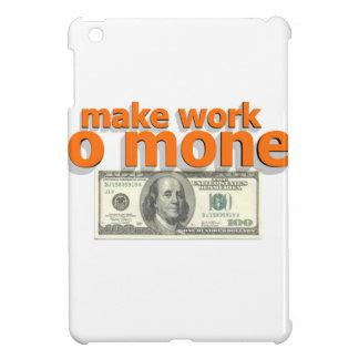 Lassen Sie Arbeit Geld tun iPad Mini Hülle