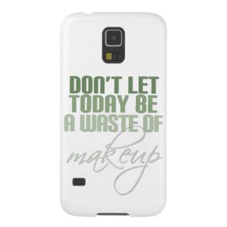 Lassen Sie nicht heute ein Abfall des Makes-up Samsung Galaxy S5 Cover