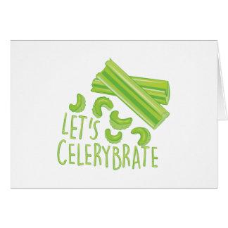 Lässt Celerybrate Grußkarte