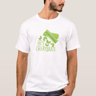 Lässt Celerybrate T-Shirt