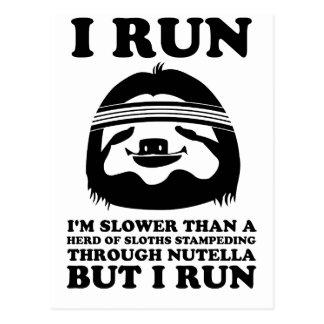 Laufen Sie wie eine Trägheit Postkarte