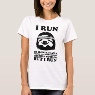 Laufen Sie wie eine Trägheit T-Shirt