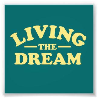 Leben der Traum Fotodruck