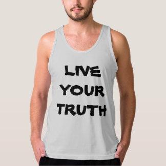 Leben Ihre Wahrheit Tank Top
