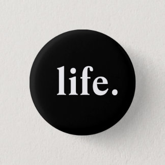 Leben Runder Button 2,5 Cm
