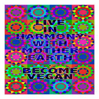 Leben Sie in Übereinstimmung mit Mutter Erde. Perfektes Poster