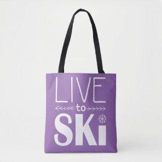 Leben Sie, um Ski zu fahren die lila Tasche -