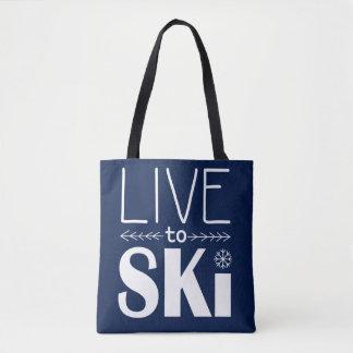 Leben Sie, um Ski zu fahren Tasche - Marineblau