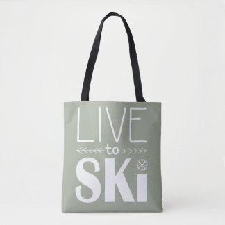 Leben Sie, um Ski zu fahren Tasche - Olive