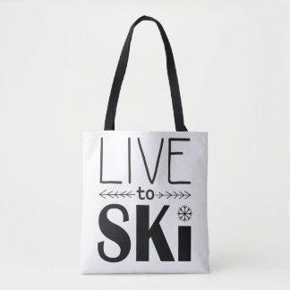 Leben Sie, um Ski zu fahren Tasche - Weiß