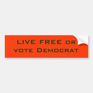 LEBHAFTFREIES oder Abstimmung Demokrat Autoaufkleber