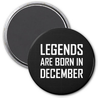 Legenden sind im Dezember geboren Runder Magnet 7,6 Cm