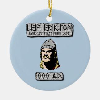 Leif Erikson: Amerikas erster weißer Typ Keramik Ornament