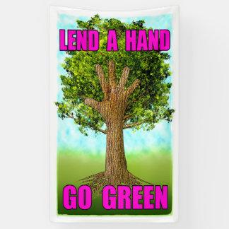 Leihen Sie eine Hand - gehen Grün Banner