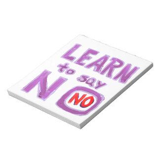 Lernen Sie, NO-Leben-Trainer-Material zu sagen Memo Notizblock