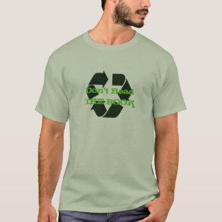 Lesen Sie nicht DAS BUCH T-Shirt