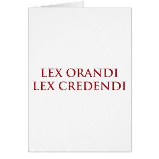 Lex Orandi Lex Credendi im Rot beunruhigt Karte