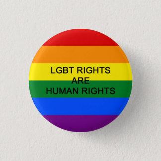 LGBT Rechte sind Menschenrechts-Abzeichen Runder Button 2,5 Cm