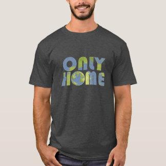 Liebe-Erdnur Zuhause-Shirt T-Shirt