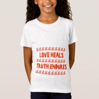 LIEBE HEILT, WAHRHEIT AUSHÄLT T-Shirt