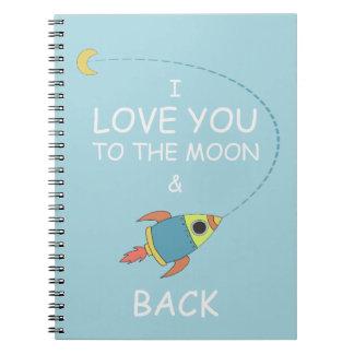 Liebe I der Kinder Sie zum Mond-Notizbuch Notiz Buch
